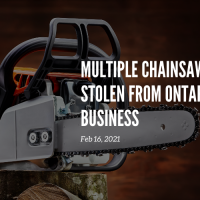 Multiple Chainsaws Stolen from Ontario Business